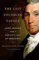 cover of The Last Founding Father